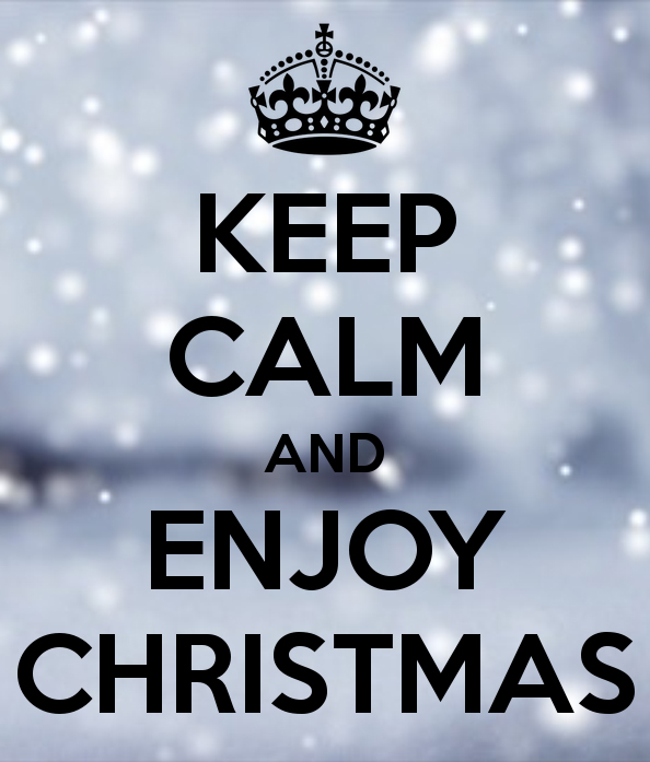Keep Calm and Enjoy Christmas.jpg